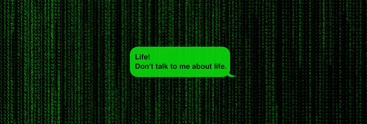 Marvin the paranoid android quote on a matrix style background